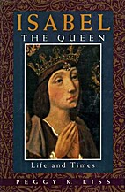 Isabel the Queen: Life and Times by Peggy K.…