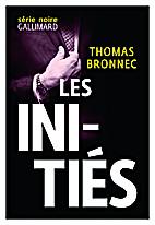 Les Initiés by Thomas Bronnec