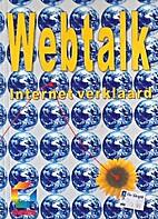 Webtalk Internet verklaard by Louis Hilgers