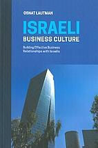 Israeli Business Culture by Osnat Lautman
