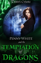 The Temptation of Dragons: Volume 1 (Penny…