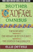 Brother Cadfael Omnibus: The Rose Rent   The…