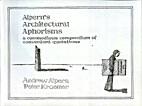 Alpern's Architectural Aphorisms, a…