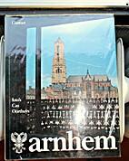 Arnhem : een fotoboek by Cas Oorthuys