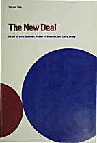 The New Deal, Volume Two : The State and…