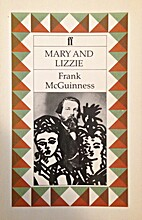 Mary and Lizzie by Frank McGuinness