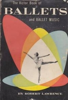 The Victor Book of Ballets and Ballet Music…