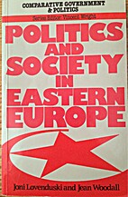Politics and society in Eastern Europe by…