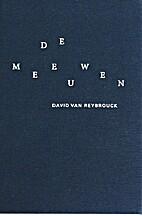De meeuwen by David Van Reybroeck