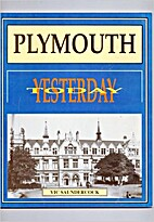 Plymouth : yesterday today by Victor G.…