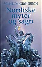 Nordiske myter og sagn : med kulturhistorisk…