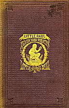 Little Paul and His Moss-Wreaths; or, The…