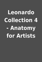 Leonardo Collection 4 - Anatomy for Artists