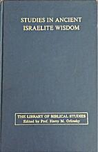 Studies in Ancient Israelite Wisdom by James…