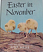 Easter in November by Lilo Hess