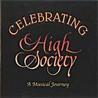 Celebrating High Society: a musical journey…
