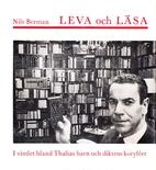 Leva och läsa : i vimlet bland Thalias…