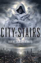 City of Stairs (The Divine Cities) by Robert…