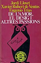 De l'amor, el desig i altres passions by…