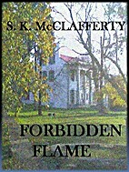 Forbidden Flame (The St. Claire Men #2) by…