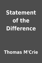 Statement of the Difference by Thomas M'Crie