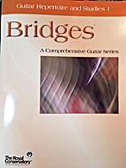 Guitar Repertoire and Studies 1 (Bridges™:…