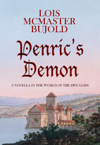 Penric's Demon by Lois McMaster Bujold