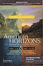 American Horizons: U.S. History in a Global…