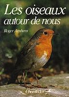 Vogels om ons heen by Roger Arnhem
