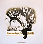 Drop on Down in Florida by Drop on Down in…