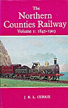 Northern Counties Railway: Beginnings and…