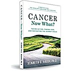 Cancer Now What? Taking Action, Finding…