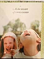 At the Heart of Friendship (Gift Books From…