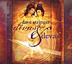 Divas & Devas by Dave Stringer