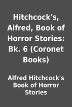 Hitchcock's, Alfred, Book of Horror Stories:…