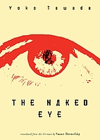 The Naked Eye by Yoko Tawada