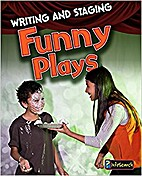 Writing and Staging Funny Plays (InfoSearch:…