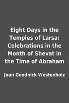 Eight Days in the Temples of Larsa:…