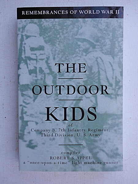 The Outdoor Kids of Company B, 7th Infantry Regiment, Third
