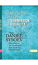 Women in the Church: Submission or Equality…