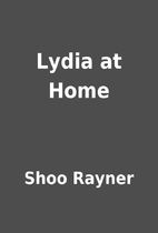 Lydia at Home by Shoo Rayner