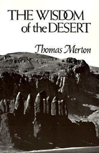 The Wisdom of the Desert (New Directions) by…