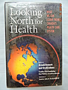 Looking North for Health: What We Can Learn…