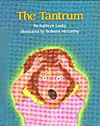 The TANTRUM by Kathryn Lasky