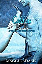 Cold as Ice (Tempered Steel Series) (Volume…