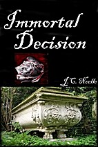 Immortal Decision by J.C. Noelle