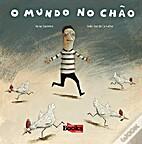 O mundo no chao by Nuno CASIMIRO