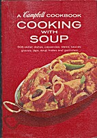 Cooking with Soup : A Campbell Cookbook by…