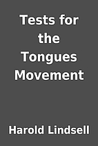 Tests for the Tongues Movement by Harold…