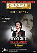 Life with Judy Garland: Me and My Shadows…